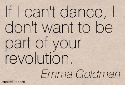 Quotation-Emma-Goldman-dance-revolution-Meetville-Quotes-50586