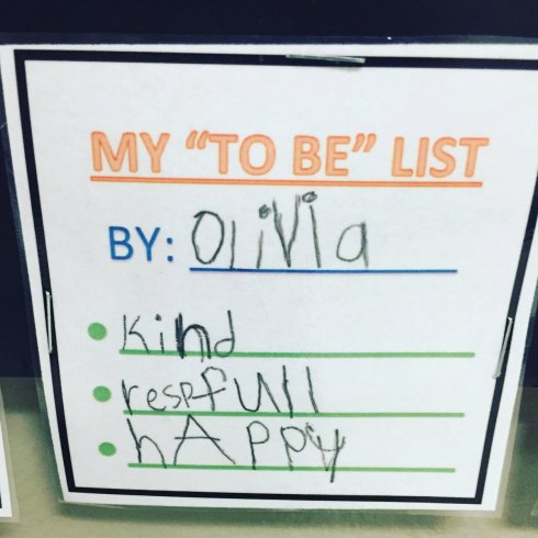 "Olivia's ""To Be"" List: Kind. Respectful. Happy."